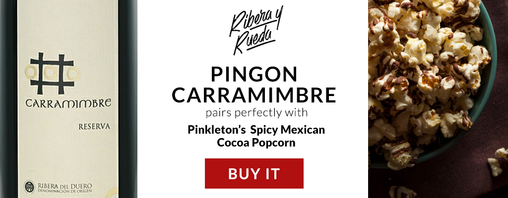 Pingon Carramimbre and Spicy Mexican Cocoa Popcorn